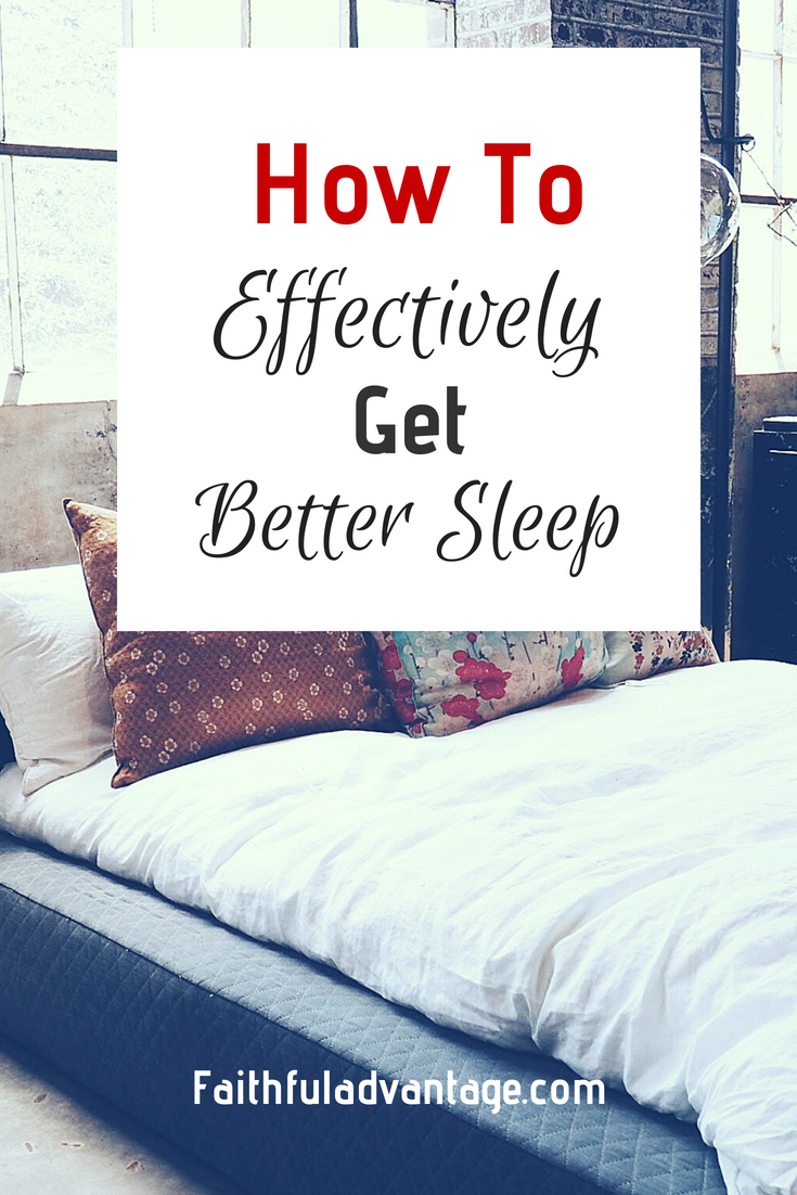 How To Effectively Get Better Sleep