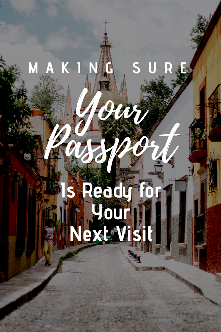 How to Make Sure Your Passport is Valid for Travel