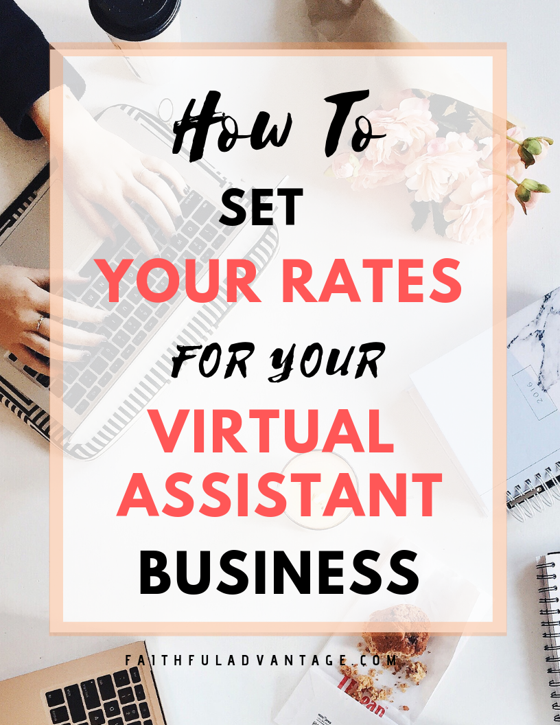 How To Set Your Rates for Your Virtual Assistant Business
