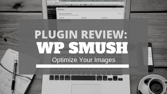 WP Smush Plugin Review