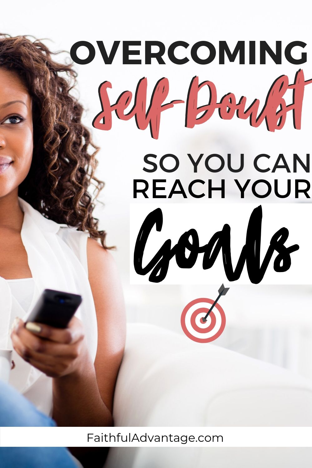 Overcoming self-doubt so you can reach your goals