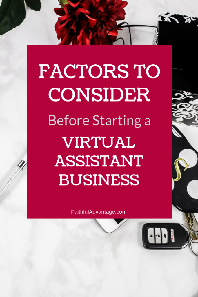 Facotrs to consider before starting a virtual assistant business