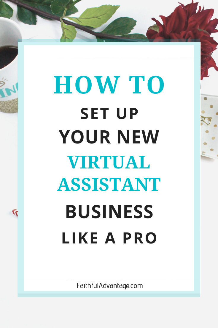 How to set up your virtual assistant business like a pro