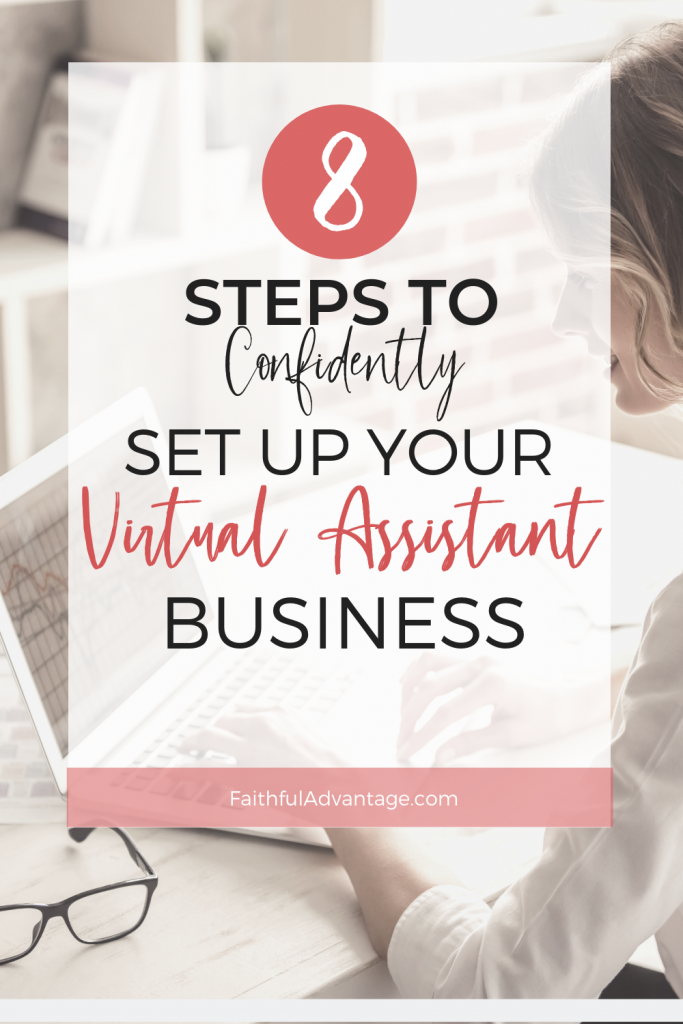 How to set up your virtual assistant business like a pro_Faithful Advantage