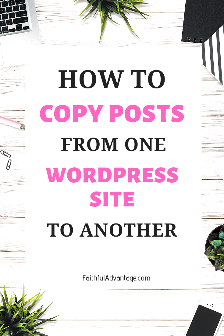 How to Export WordPress Posts from One Site to Another
