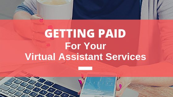 Getting paid for your virtual assistant services