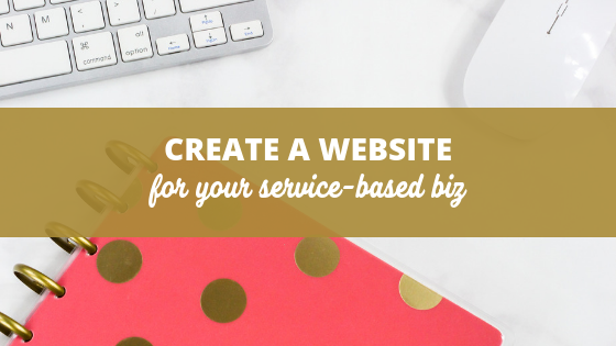 How to create a website for your service based business