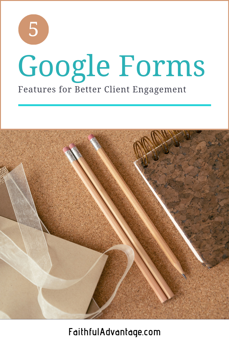 Google Forms Features