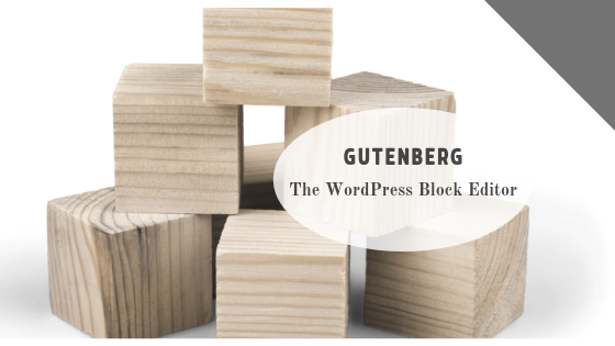 Gutenberg - WordPress Block Editor