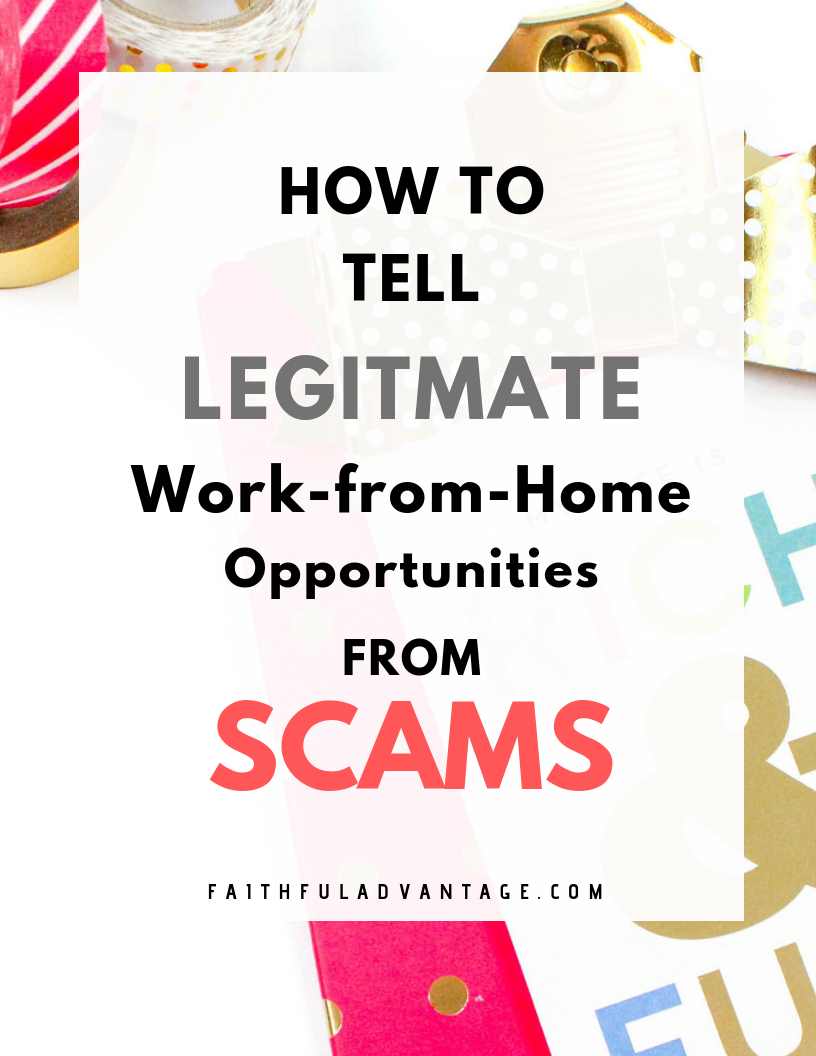 How to protect yourself from work-at-home scams - @Faithful Advantage