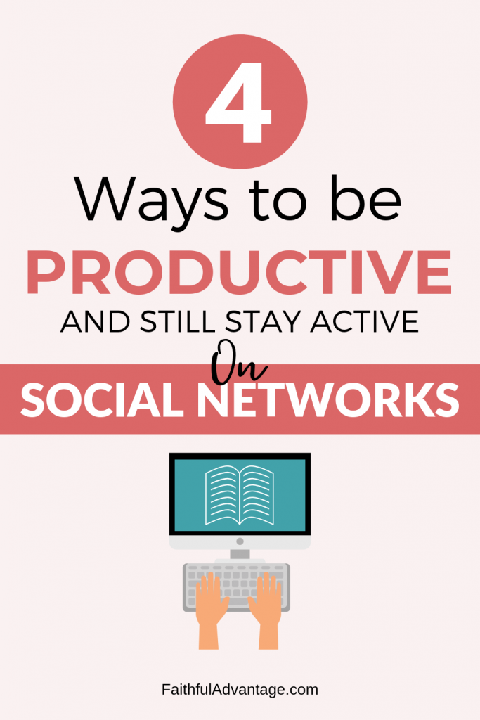 4 ways to stay productive and still stay active on social networks