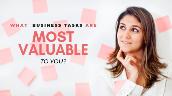 How to determine your most valuable tasks - Faithful Advantage