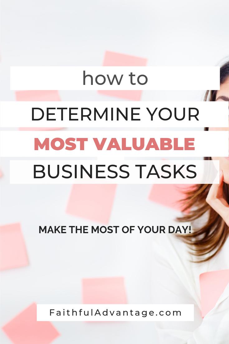 how to determine your most valuable tasks - faithful advantage