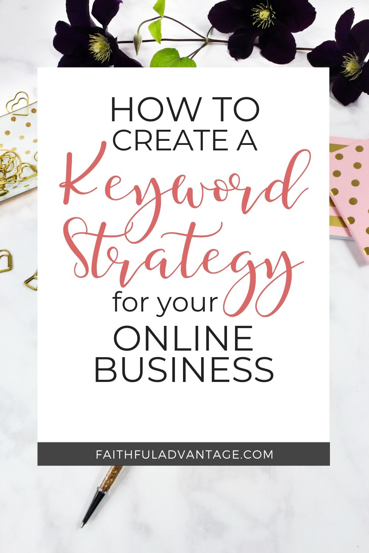 How to develop your keyword strategy_FaithfulAdvantage.com