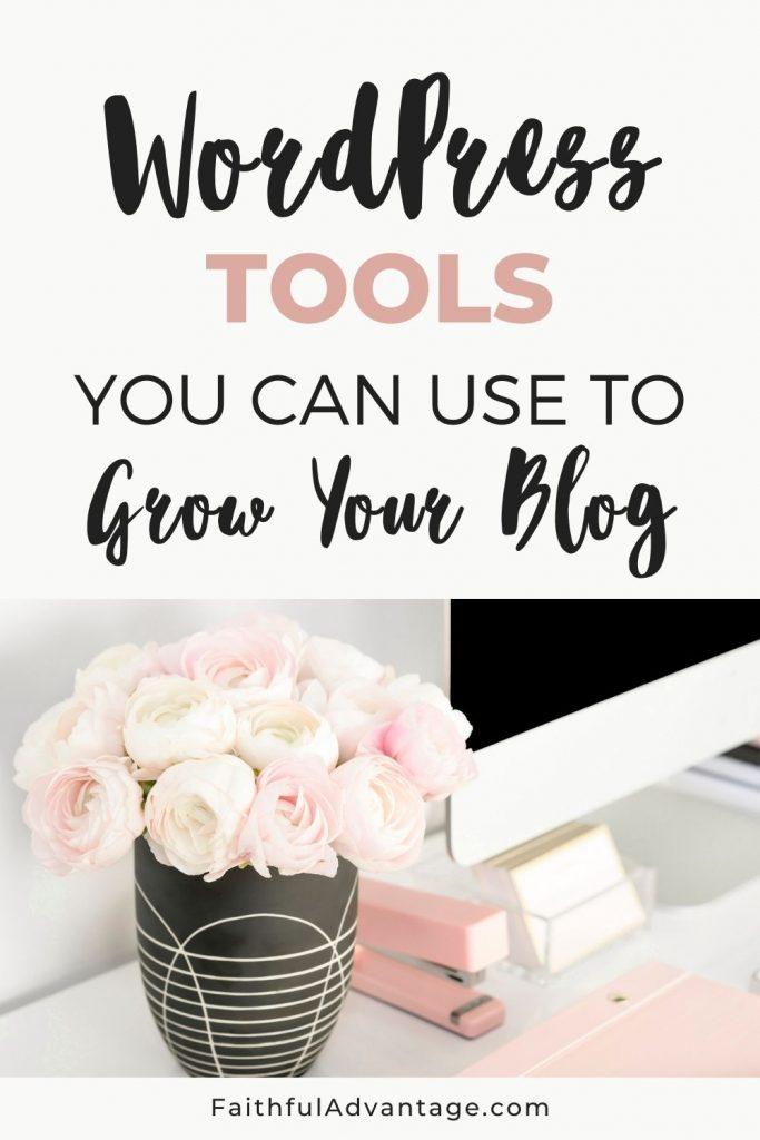 WordPress Tools Guide_Faithful Advantage
