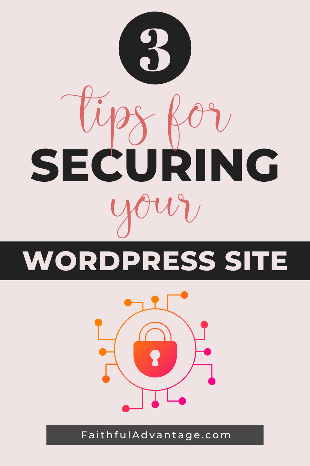 3 Tips for securing your WordPress site